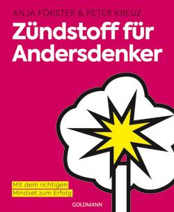 Buchcover »Zündstoff für Andersdenker« von Förster & Kreuz | © Godmann Verlag